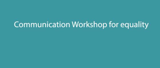 Communication Workshop for equality