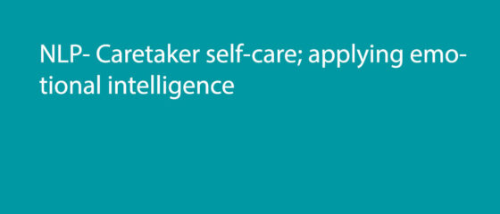 NLP–Caretaker-self-care;-applying-emotional-intelligence